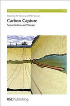 Carbon capture : sequestration and storage