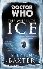 Doctor Who : the wheel of ice
