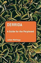 Derrida : a guide for the perplexed