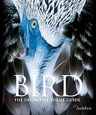 Bird : the definitive visual guide