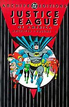 Justice League of America archives. Volume 1.