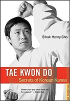 Tae kwon do : secrets of Korean karate