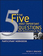 The five most important questions self-assessment tool : participant workbook