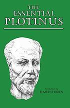 The essential Plotinus : representative treatises from the Enneads