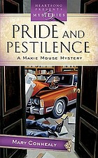 Pride and pestilence : a Maxie Mouse mystery