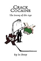 Crackcocaine : the enemy of this age.
