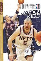 Greatest stars of the NBA : Jason Kidd