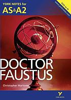 Doctor Faustus, Christopher Marlowe : notes