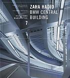 Zaha Hadid : BMW Central Building, Leipzig, Germany
