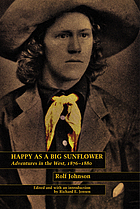 Happy as a big sunflower : adventures in the West, 1876-1880