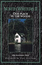 North writers II : our place in the woods