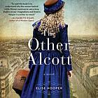 The other Alcott : a novel