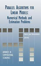 Parallel algorithms for linear models : numerical methods and estimation problems