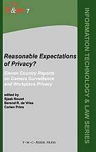 Reasonable expectations of privacy? : eleven country reports on camera surveillance and workplace privacy