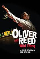 Oliver Reed : wild thing