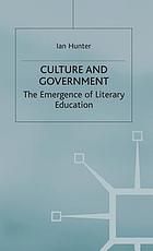 Culture and government : the emergence of literary education