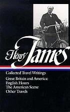 Collected travel writings: Great Britain and America