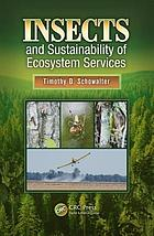 Insects and Sustainability of Ecosystem Services.