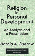 Religion in personal development : an analysis and a prescription