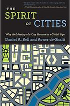 The spirit of cities : why the identity of a city matters in a global age