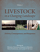 Livestock in a changing landscape. / Volume 1, Drivers, consequences, and responses