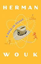 A hole in Texas : a novel