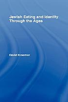Jewish eating and identity through the ages