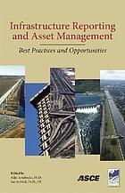 Infrastructure reporting and asset management : best practices and opportunities