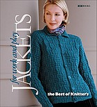 Jackets for work and play : the best of Knitter's