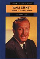 Walt Disney : creator of Mickey Mouse