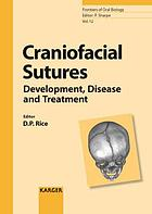 Craniofacial sutures : development, disease and treatment