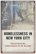 Homelessness in New York City : policymaking from Koch to De Blasio