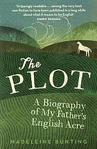 The plot : a biography of an English acre