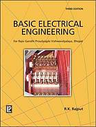 Basic Electrical Engineering : [as per syllabus of rajiv gandhi proudyogiki vishwavidyalaya, bhopal] : for first year B.E. students