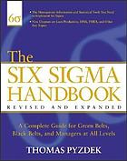 The Six sigma handbook : a complete guide for green belts, black belts, and managers at all levels