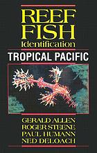 Reef fish identification : tropical Pacific