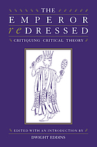 The emperor redressed : critiquing critical theory