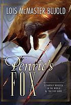 Penric's fox  : a fantasy novella in the world of the Five Gods