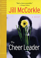 The cheer leader : a novel