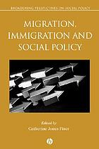 Migration, immigration and social policy