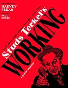 Studs Terkel's Working : a graphic adaptation