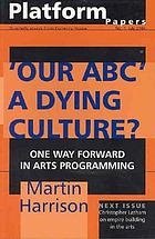 'Our ABC' a dying culture? : one way forward in arts programming