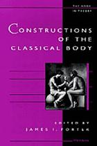 Constructions of the Classical Body cover image