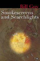 Smokescreens and searchlights