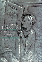 Looking at lovemaking : constructions of sexuality in Roman art, 100 B.C.-A.D. 250