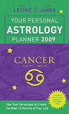 Your personal astrology planner 2009 - Cancer