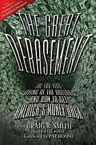 The Great debasement : the 100-year dying of the dollar and how to get America's money back