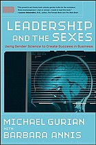 Leadership and the sexes : using gender science to create success in business
