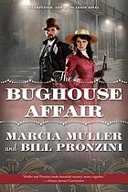 The bughouse affair : a Carpenter and Quincannon mystery