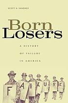 Born losers : a history of failure in America